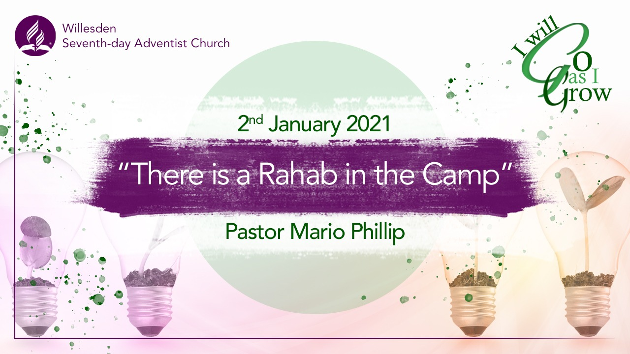 There is a Rahab in the Camp