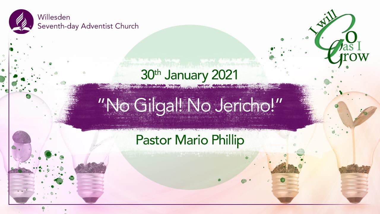 No Gilgal! No Jericho