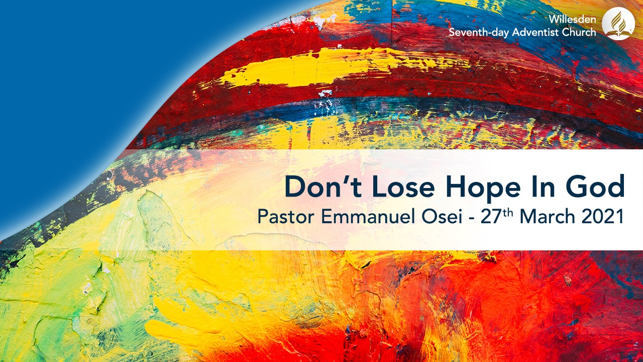 Don't Lose Hope In God