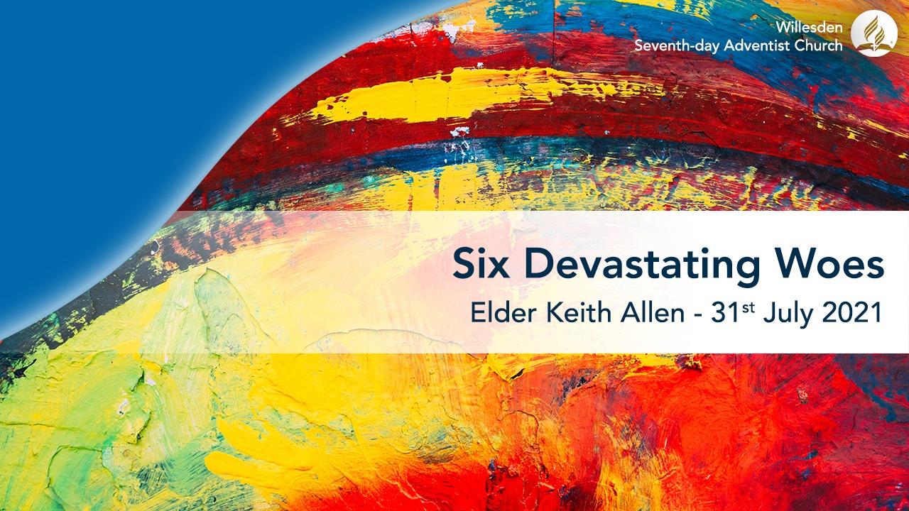 Six Devastating Woes
